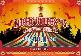 MUSIC CIRCUS 2015-HALLOWEEN EDITION-